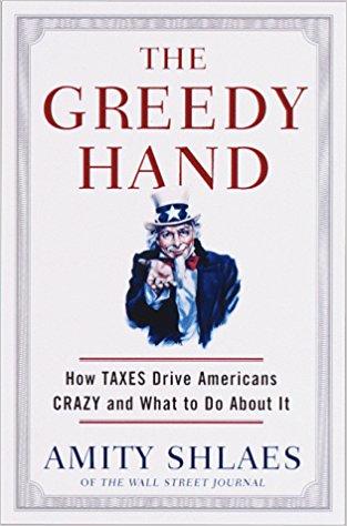 THE GREEDY HAND by Amity                             Shlaes
